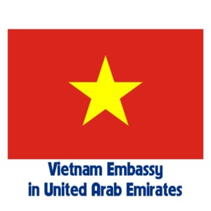 Vietnam Embassy United Arab Emirates